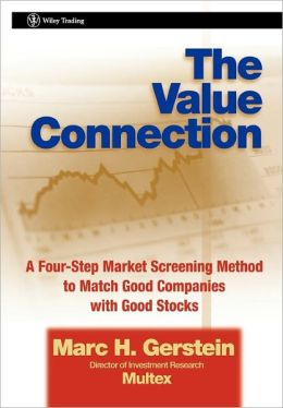 Value Connection: A Four-Step Market Screening Method to Match Good Companies with Good Stocks