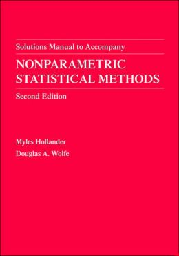 Nonparametric Statistical Methods, Solutions Manual