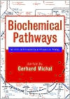 Biochemical Pathways: An Atlas of Biochemistry and Molecular Biology