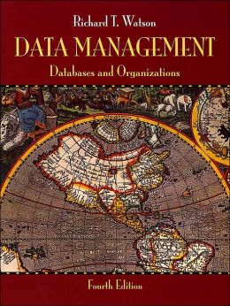 Data Management: Databases and Organizations, 4th Edition