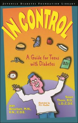 In Control: A Guide for Teens with Diabetes
