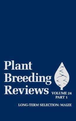 Plant Breeding Reviews, Part 1: Long-term Selection: Maize