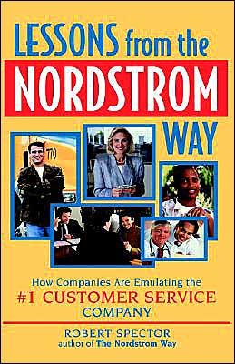 The Lessons from the Nordstrom Way: How Companies are Emulating the #1 Customer Service Company