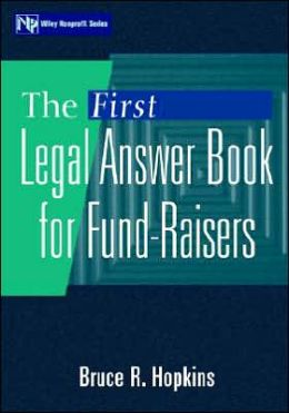 The First Legal Answer Book for Fund-Raisers