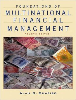 Foundations of Multinational Financial Management,4th Edition