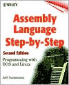 Assembly Language Step-by-Step: Programming with DOS and Linux