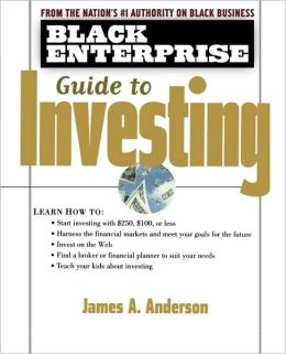 Black Enterprise Guide to Investing