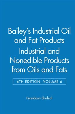 Industrial and Nonedible Products from Oils and Fats