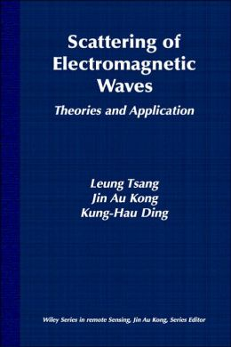 Scattering of Electromagnetic Waves, Theories and Applications