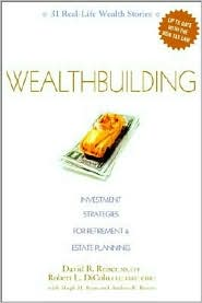 Wealth Building: Investment Strategies for Retirement and Estate Planning (J. K. Lasser Pro Series)