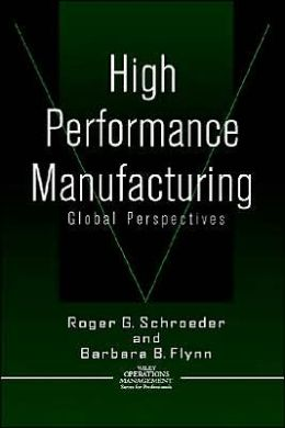 High Performance Manufacturing: Global Perspectives