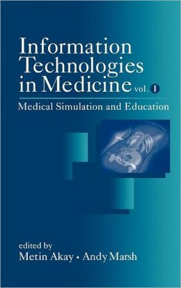 Information Technologies in Medicine, Medical Simulation and Education