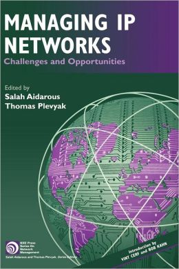 Managing IP Networks: Challenges and Opportunities