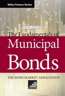 Fundamentals of Municipal Bonds