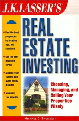J.K. Lasser's Real Estate Investing