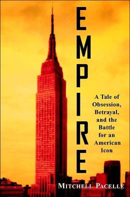 Empire: A Tale of Obsession, Betrayal, and the Battle for an American Icon