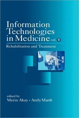 Information Technologies in Medicine, Rehabilitation and Treatment