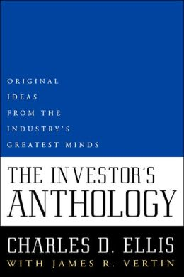 The Investor's Anthology: Original Ideas from the Industry's Greatest Minds