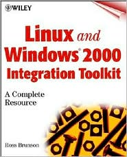 Linux and Windows 2000 Integration Toolkit: A Complete Resource