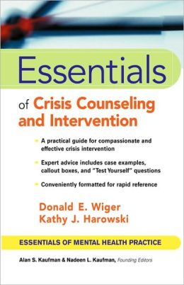 Essentials of Crisis Counseling and Intervention