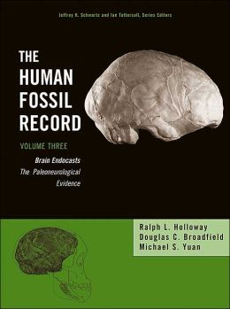 The Human Fossil Record, Brain Endocasts