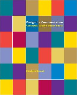 Design for Communication: Conceptual Graphic Design Basics