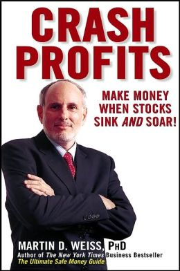Crash Profits: Make Money When Stocks Sink and Soar!