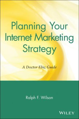 Planning Your Internet Marketing Strategy: A Doctor Ebiz Guide