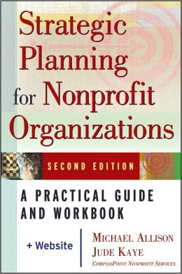 Strategic Planning for NonProfit Organizations, 2nd Edition