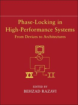 Phase-Locking in High-Performance Systems: From Devices to Architectures