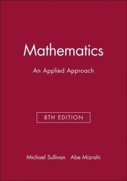 Mathematics: An Applied Approach: Technology Resource Manual
