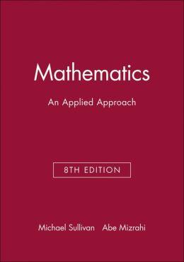 Mathematics: An Applied Approach: Technology Resource Manual