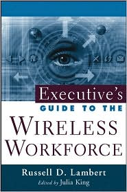 Executive's Guide to the Wireless Workforce