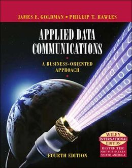 Applied Data Communications : A Business-Oriented Approach (International Edition)