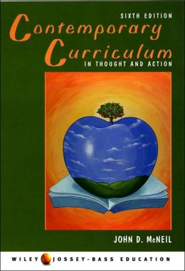 Contemporary Curriculum: In Thought and Action
