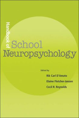 Handbook of School Neuropsychology