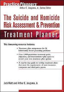 Suicide and Homicide Risk Assessment and Prevention Treatment Planner