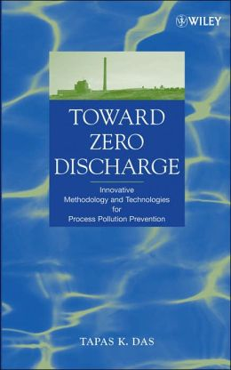 Process Pollution Prevention Towards Zero Discharge
