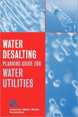 Water Desalting Planning Guide for Water Utilities
