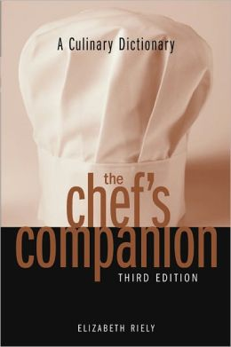 The Chef's Companion: A Culinary Dictionary (PagePerfect NOOK Book)