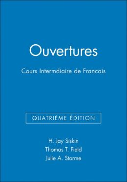 Ouvertures, Workbook/Lab Manual: Cours Intermediaire de Francais