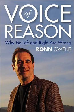 Voice of Reason: Why the Left and Right are Wrong