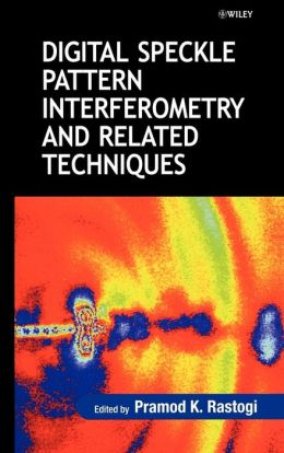Digital Speckle Pattern Interferometry and Related Techniques