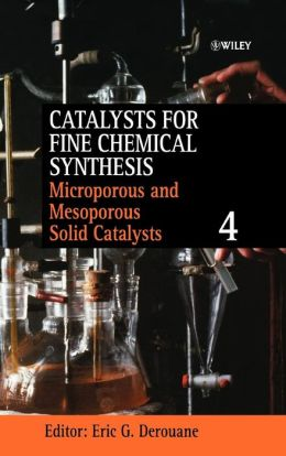 Catalysts for Fine Chemical Synthesis, Microporous and Mesoporous Solid Catalysts