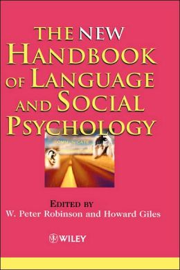 The New Handbook of Language and Social Psychology