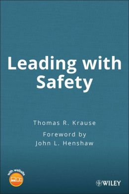Leading with Safety: A Behavior-Based Approach with Assessment Tools on a CD-ROM