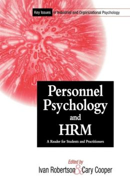 Key Issues In Industrial and Organizational Psychology, Personnel Psychology and Human Resources Management