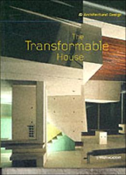 The Transformable House