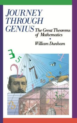 Journey through Genius: Great Theorems of Mathematics