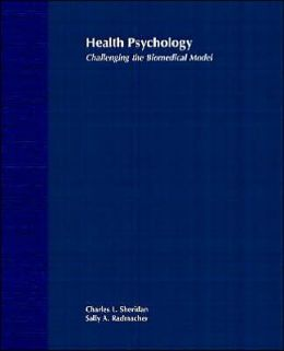 Health Psychology: Challenging the Biomedical Model